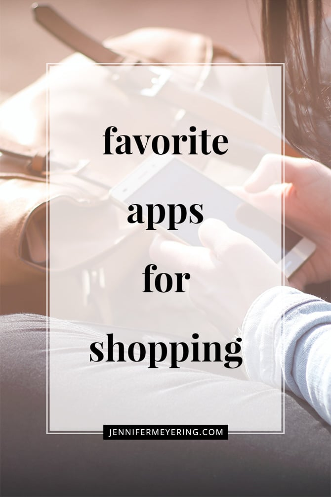 Favorite Apps for Shopping - JenniferMeyering.com