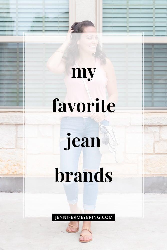My Favorite Jean Brands - JenniferMeyering.com