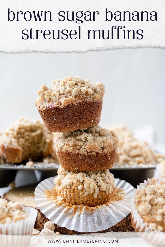Brown Sugar Banana Streusel Muffins - JenniferMeyering.com
