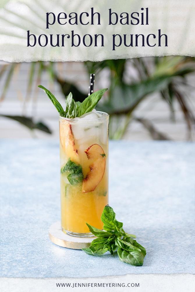 Peach Basil Bourbon Punch - JenniferMeyering.com