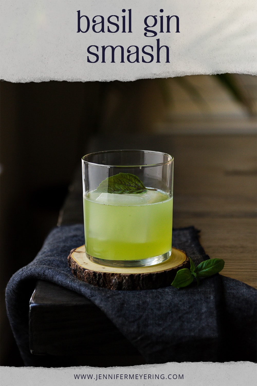 Basil Gin Smash - JenniferMeyering.com