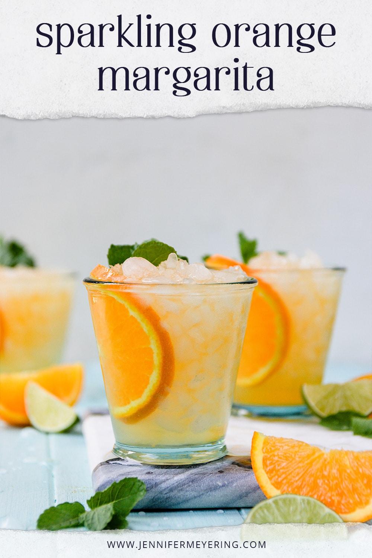 Sparkling Orange Margarita - JenniferMeyering.com